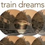 train Dreams, gallery stratford,