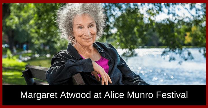Margaret Atwood, Alice Munro Festival, Wingham