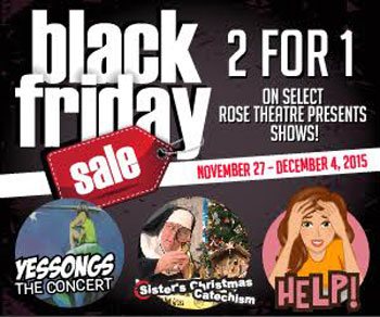 Black Friday deals, stratford, London, Toronto, Rose theatre brampton