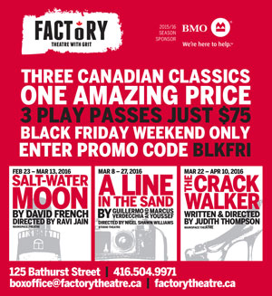Black Friday deals, stratford, London, Toronto, Factory theatre