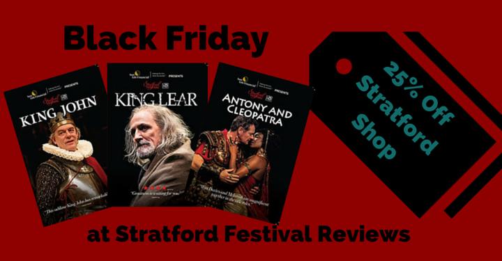 Stratford Festival, Black Friday deals, stratford store, stratford festival dvd