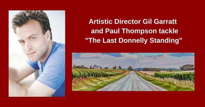 Blyth festival 2016 playbill, the last donnelly standing., Robert donnelly