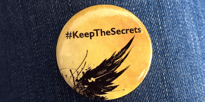 """Keep the Secrets"" badge from  ""Harry Potter and the Cursed Child"", London's west end"