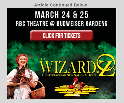 Stratford Festival Reviews. Advertisement for The Wizard of Oz, playing on March 24 & 25 at the RBC Theatre Budweiser Gardens in London, Ontario. Click the image to purchase tickets.